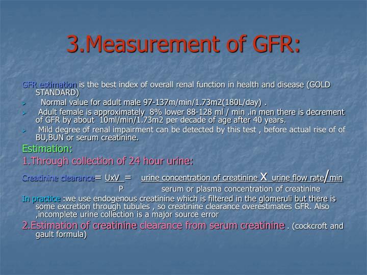 3.Measurement of GFR: