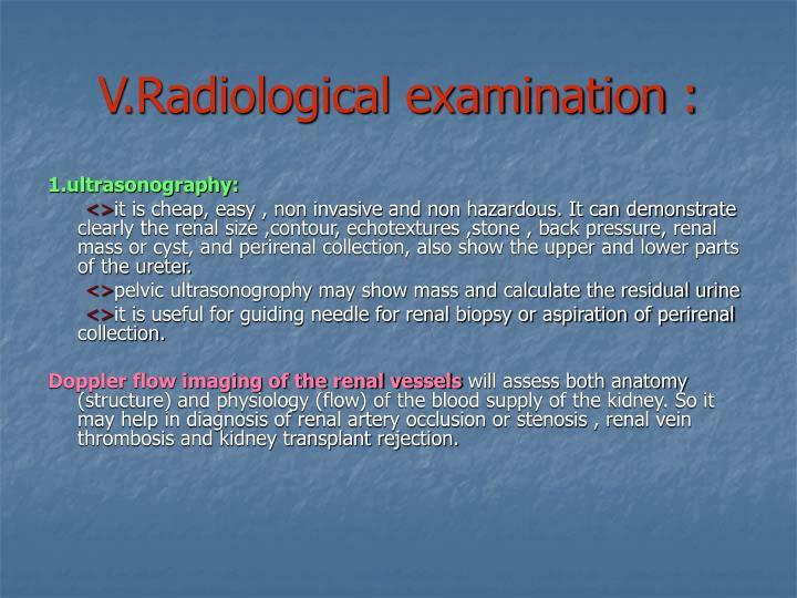 V.Radiological examination :