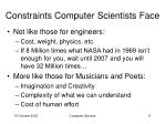 constraints computer scientists face