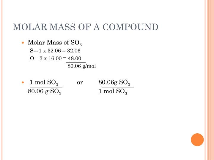 MOLAR MASS OF A COMPOUND