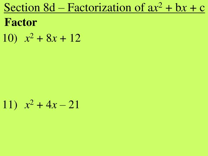 Section 8d – Factorization of a