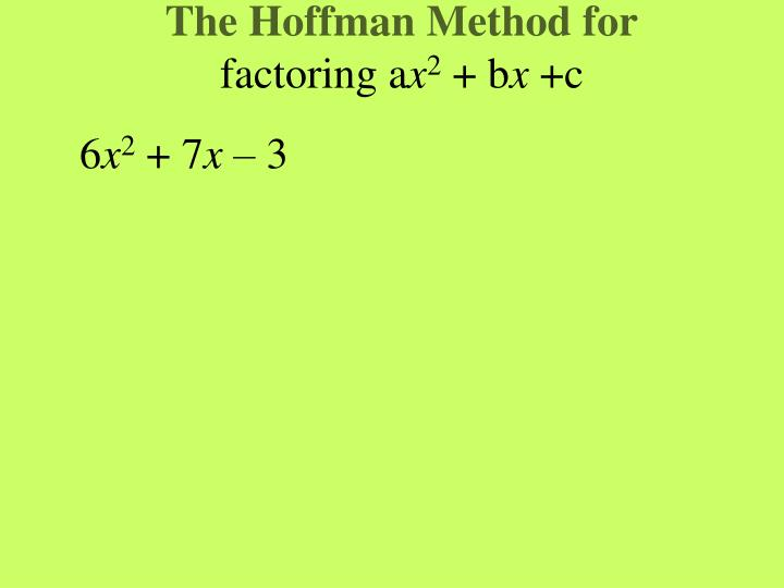 The Hoffman Method for