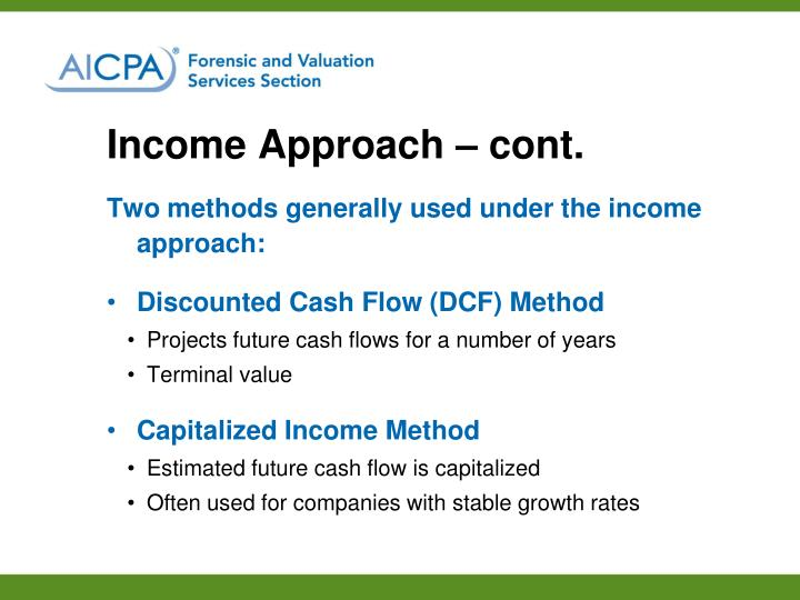Income Approach – cont.