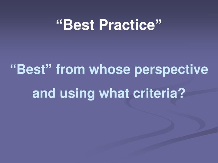 """""""Best Practice"""""""
