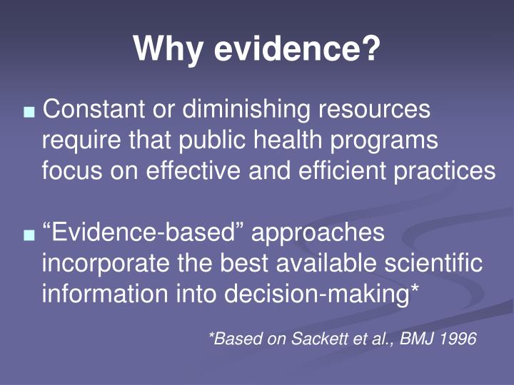 Why evidence?