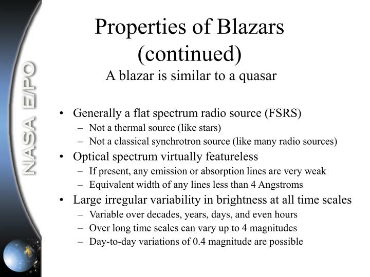 Properties of Blazars (continued)