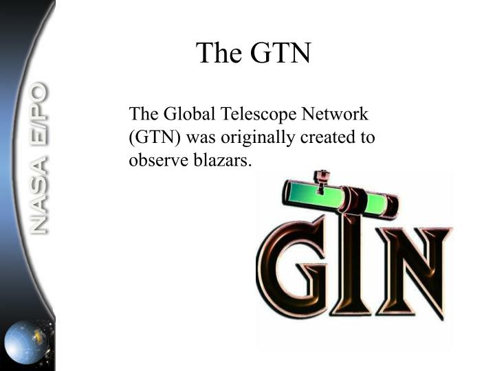 The GTN