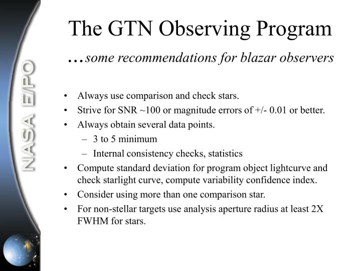 The GTN Observing Program