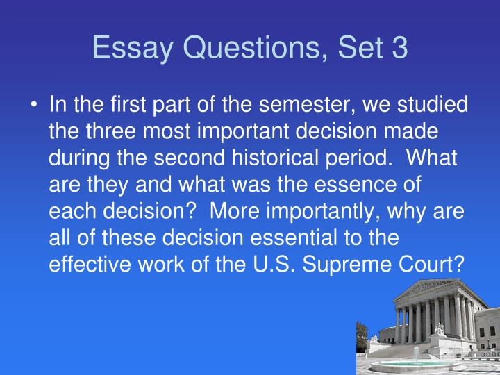 Essay Questions, Set 3