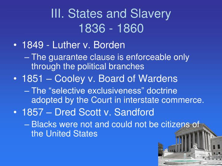 III. States and Slavery