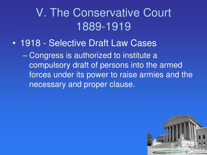 V. The Conservative Court