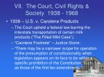 vii the court civil rights society 1938 1968