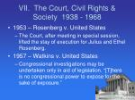 vii the court civil rights society 1938 19685