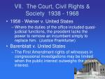 vii the court civil rights society 1938 19686