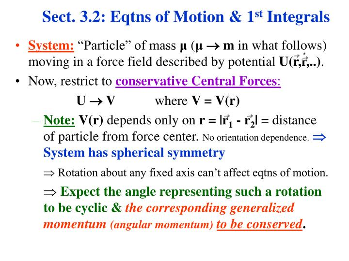 Sect. 3.2: Eqtns of Motion & 1