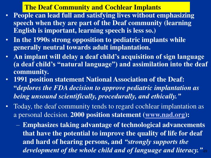 The Deaf Community and Cochlear Implants