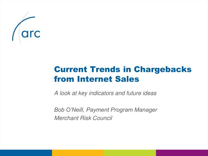 Current trends in chargebacks from internet sales