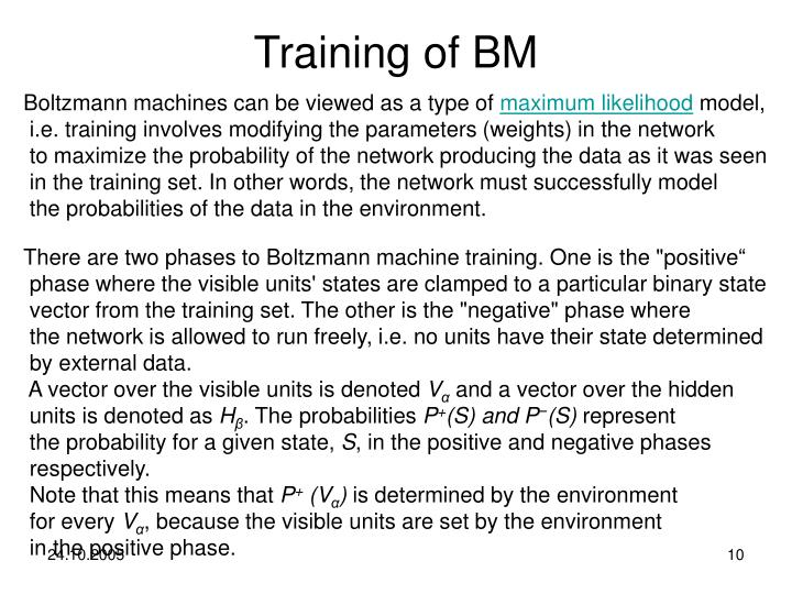 Training of BM