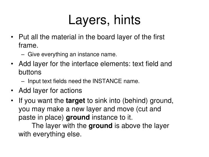 Layers, hints