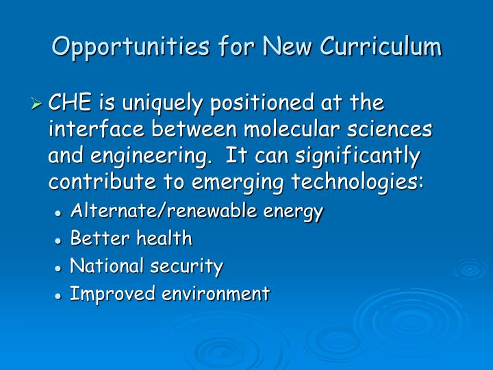 Opportunities for New Curriculum