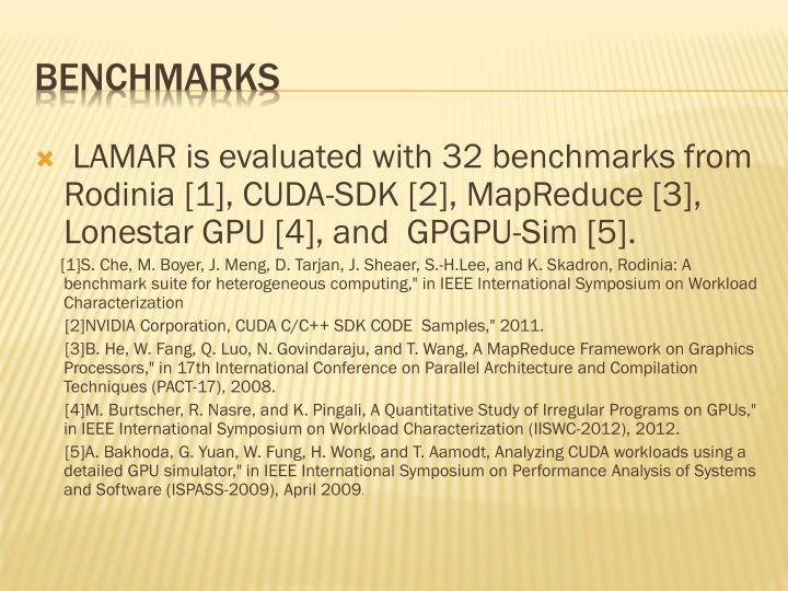 LAMAR is evaluated with 32 benchmarks from