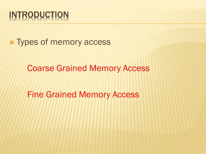 Types of memory access