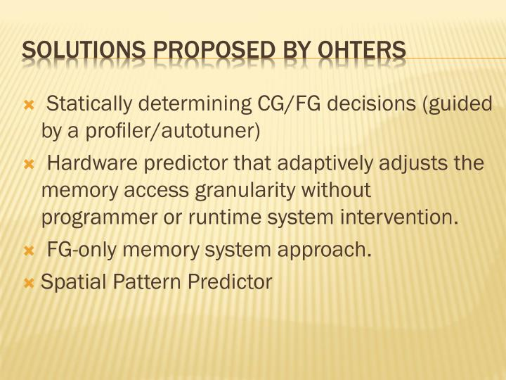 Statically determining CG/FG decisions (guided by a