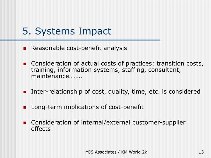 5. Systems Impact
