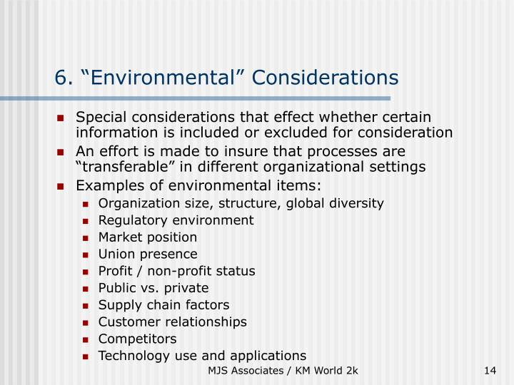 "6. ""Environmental"" Considerations"