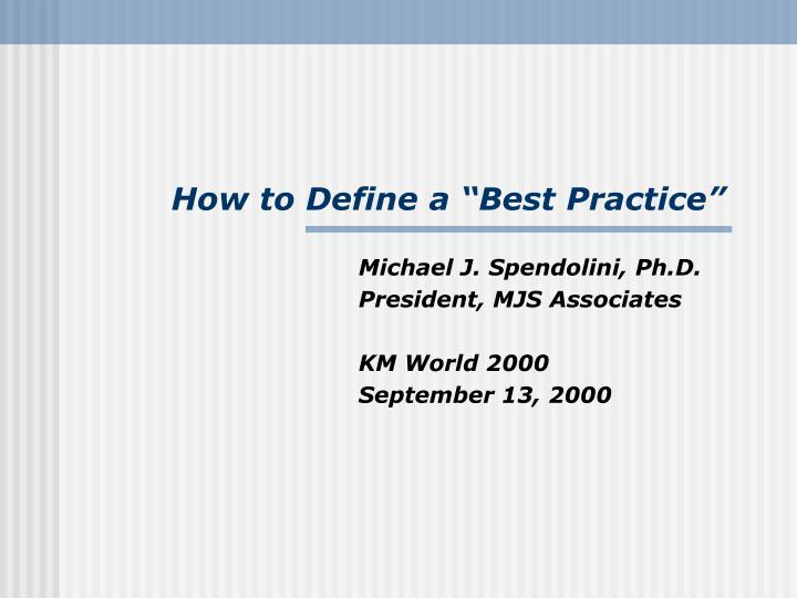 How to define a best practice
