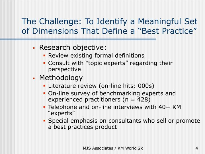 "The Challenge: To Identify a Meaningful Set of Dimensions That Define a ""Best Practice"""