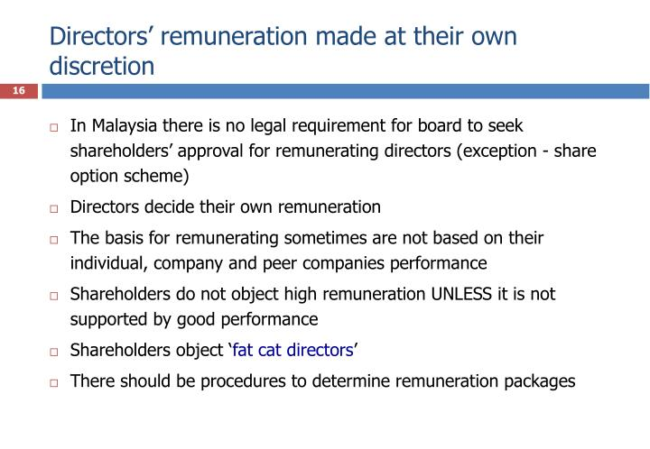 Directors' remuneration made at their own discretion