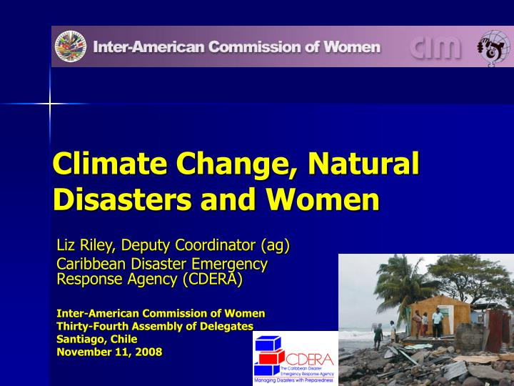 Climate change natural disasters and women