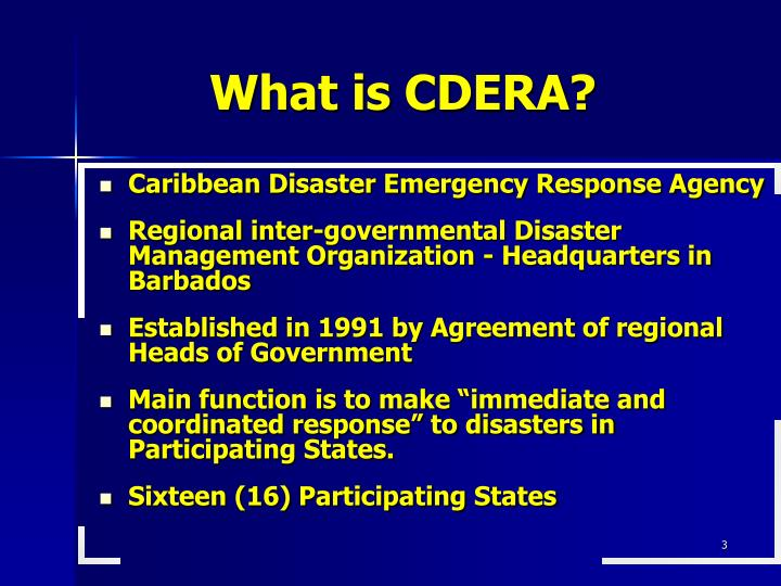 What is CDERA?
