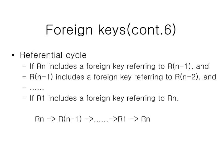Foreign keys(cont.6)