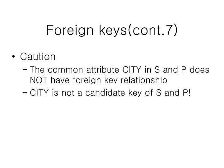 Foreign keys(cont.7)