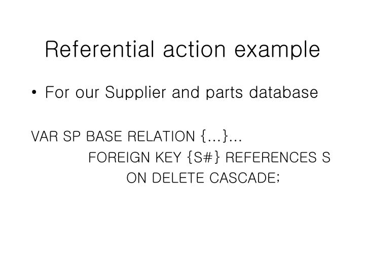 Referential action example