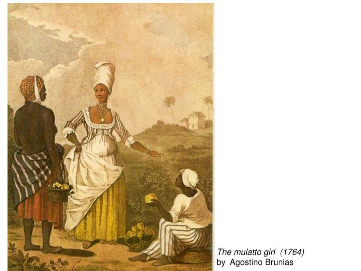 The mulatto girl  (1764)