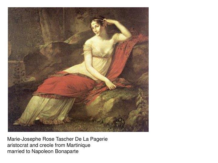 Marie-Josephe Rose Tascher De La Pagerie