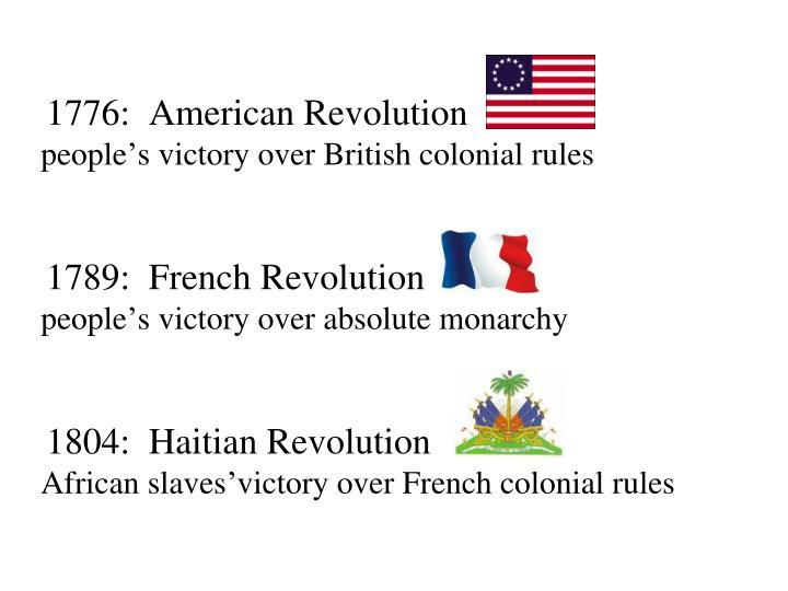 1776:  American Revolution