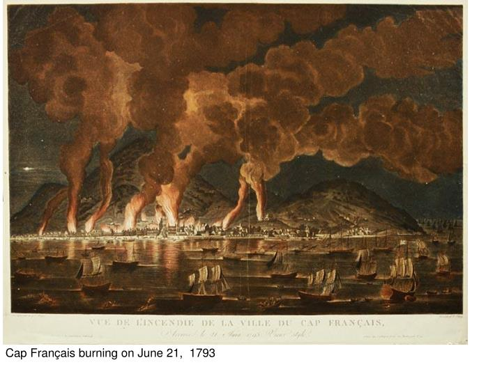 Cap Français burning on June 21,  1793