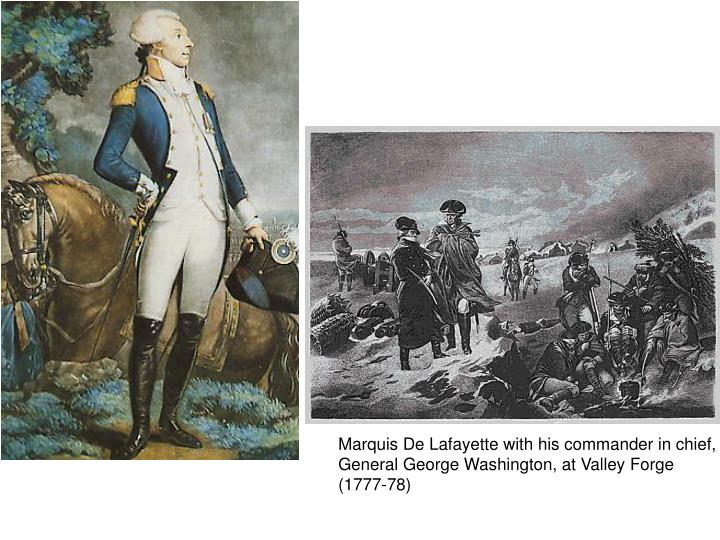 Marquis De Lafayette with his commander in chief,