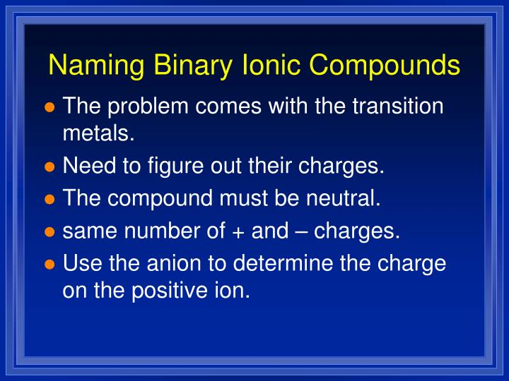 Naming binary ionic compounds1