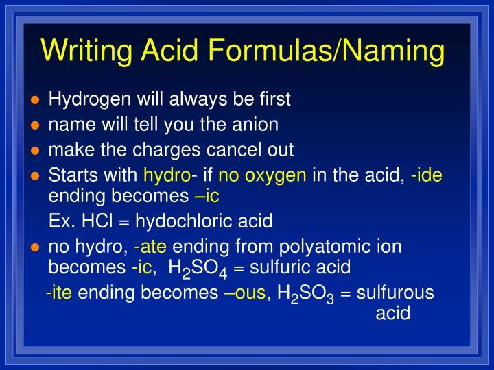Writing Acid Formulas/Naming