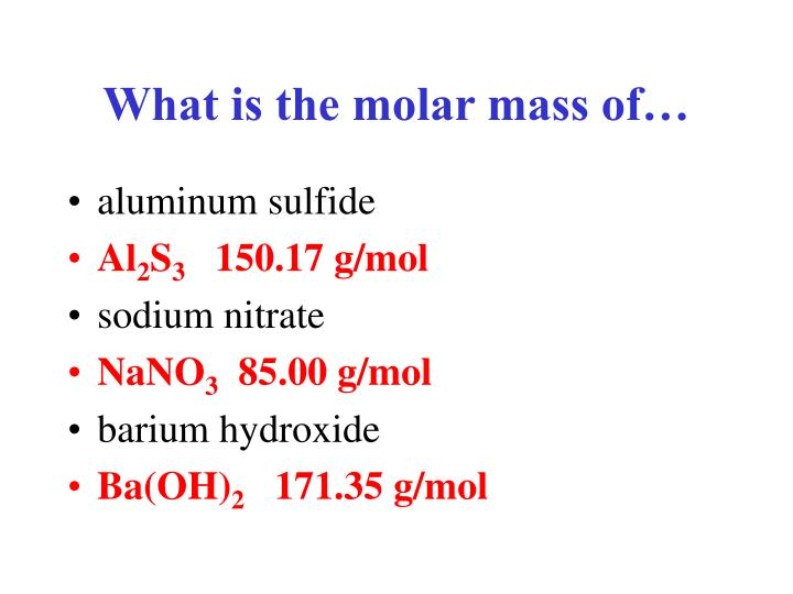 What is the molar mass of…