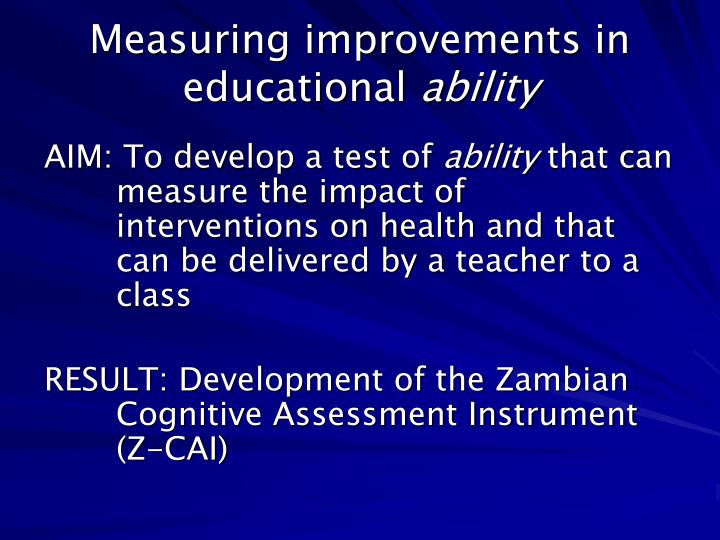 Measuring improvements in educational