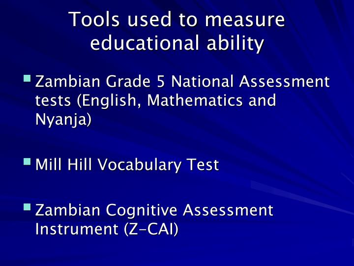 Tools used to measure educational ability
