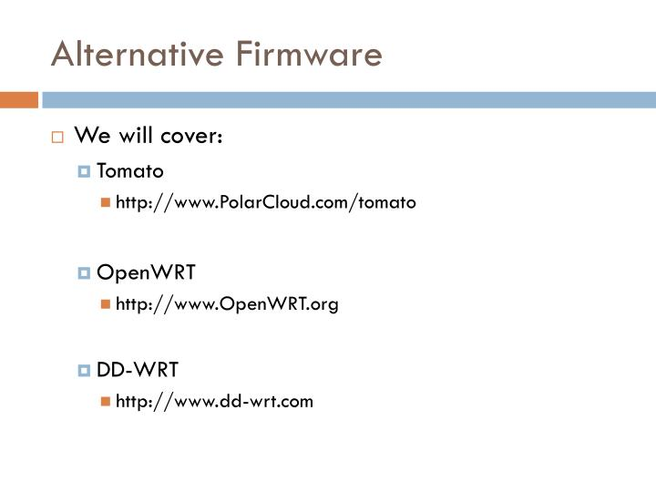 Alternative Firmware