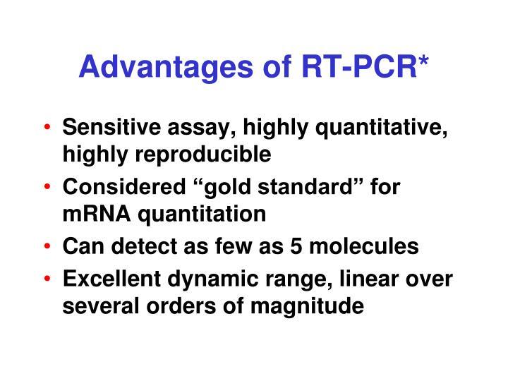 Advantages of RT-PCR*
