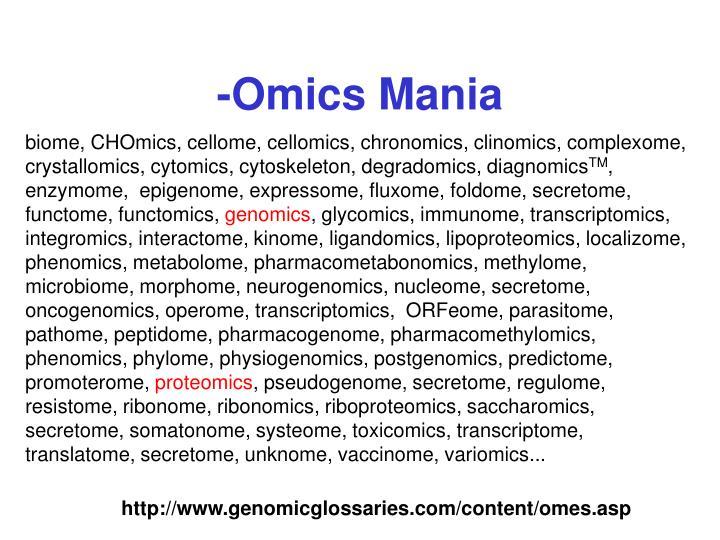 -Omics Mania